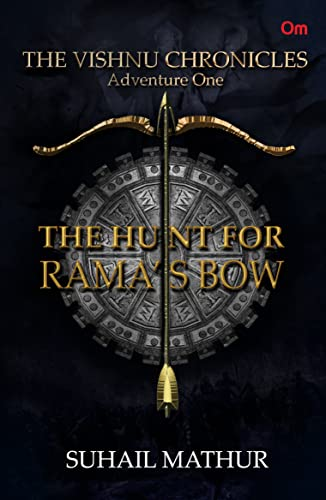 The Vishnu Chronicles: The Hunt for Rama�s Bow (Adventure One)