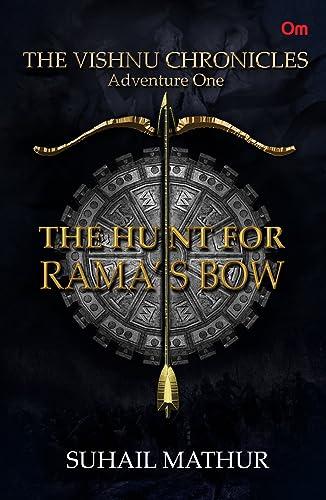 The Vishnu Chronicles: The Hunt for Rama�s Bow (Adventure One)