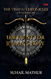 The Vishnu Chronicles : The Hunt For Rama's Bow