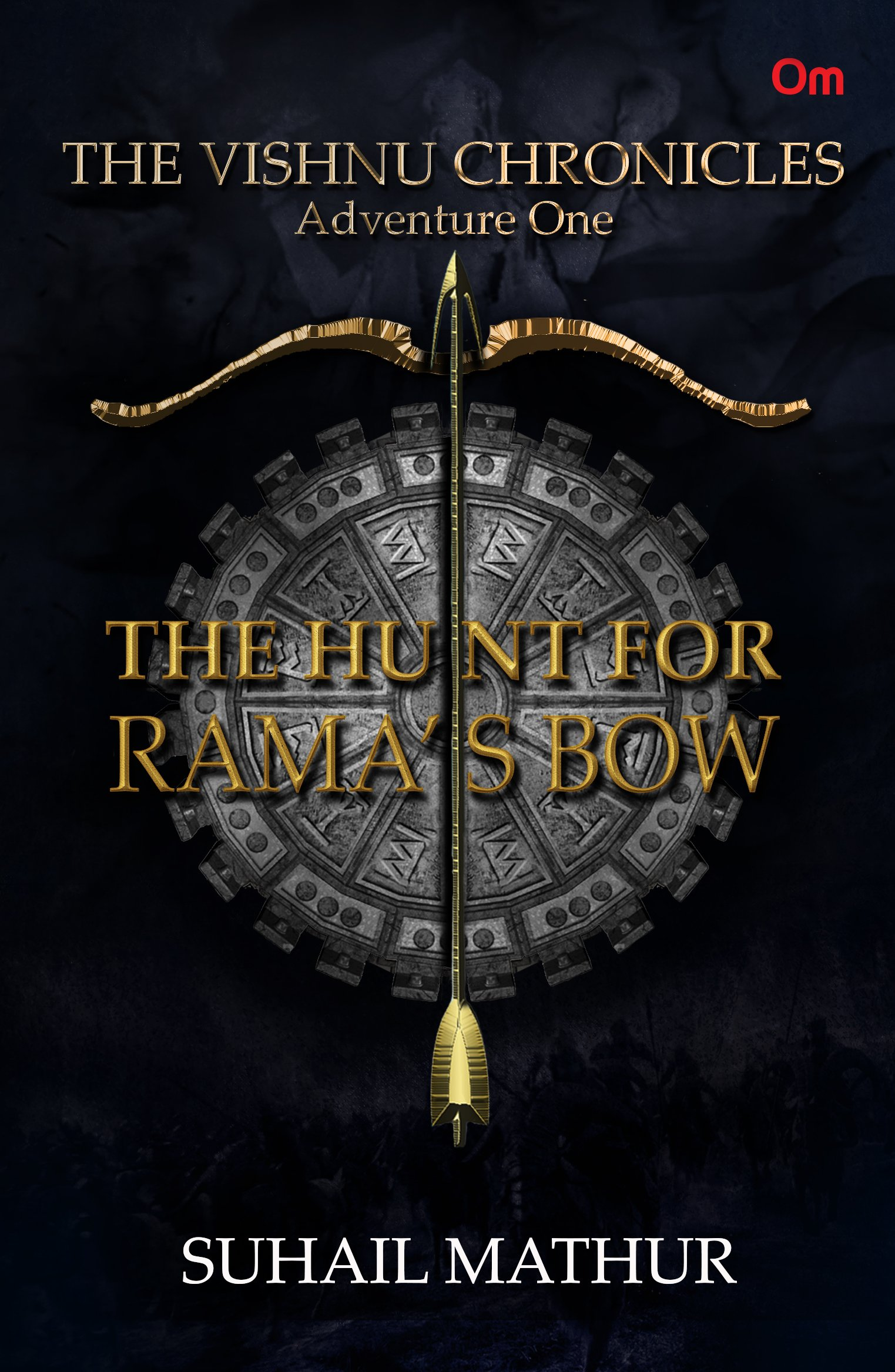 Buy The Vishnu Chronicles: The Hunt for Rama's Bow (Adventure One) Book  Online at Low Prices in India | The Vishnu Chronicles: The Hunt for Rama's  Bow ...