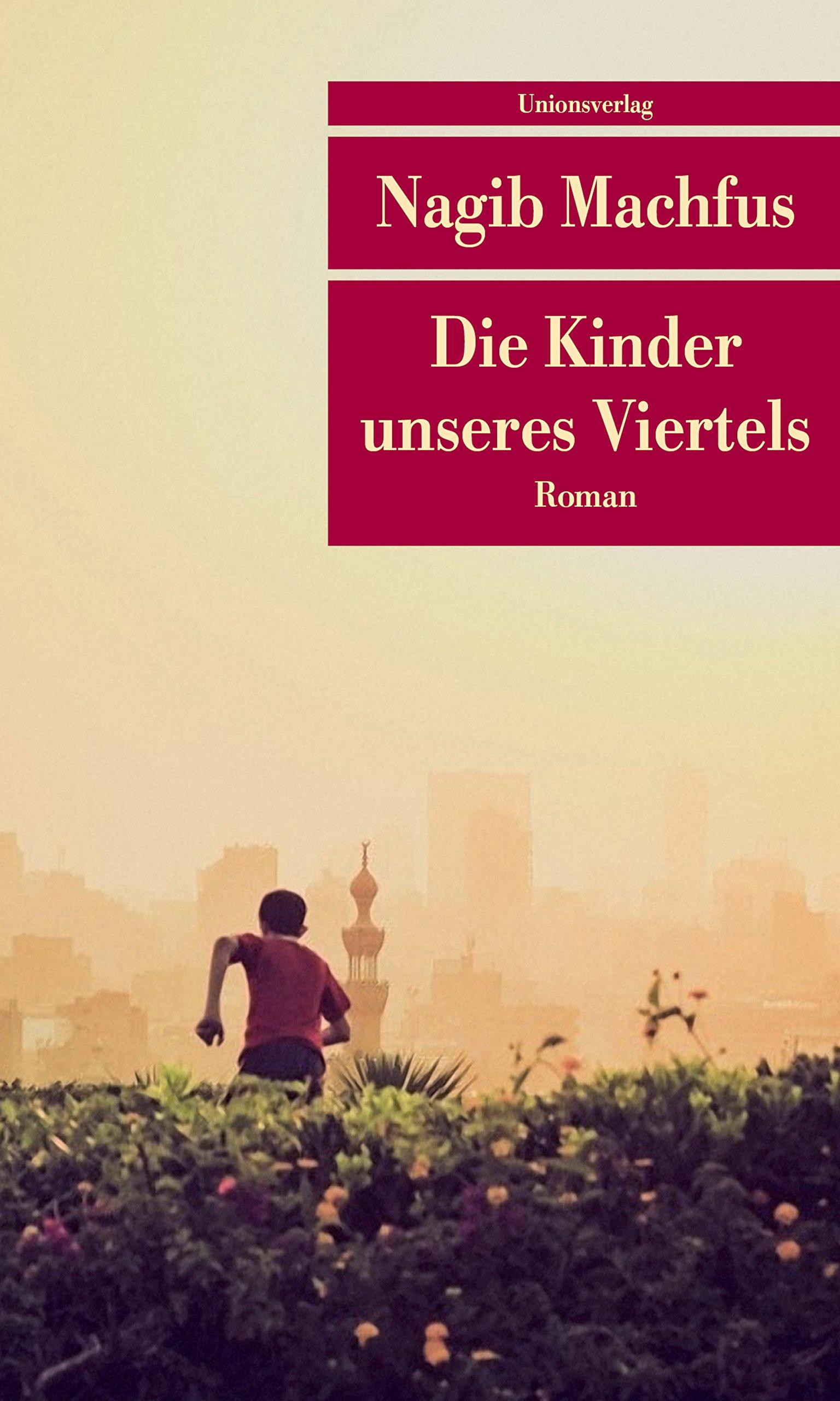 Die Kinder Unseres Viertels  Roman  Unionsverlag Taschenbücher