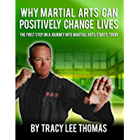 Why Martial Arts Can Positively Change Lives (English Edition)