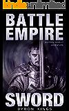 Sword: A GameLit / LitRPG Book (Battle Empire 1)