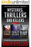 Mysteries, Thrillers and Killers: Crime Thriller Box Set (Mac McRyan Mystery Series, Books 4-6) (English Edition)