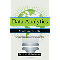 Data Analytics Made Accessible: 2018 edition (English Edition)