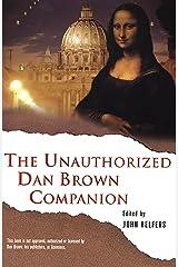 The Unauthorized Dan Brown Companion Kindle Edition