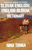 Slovak-English, English-Slovak Concise Dictionary (Language Dictionaries Series)