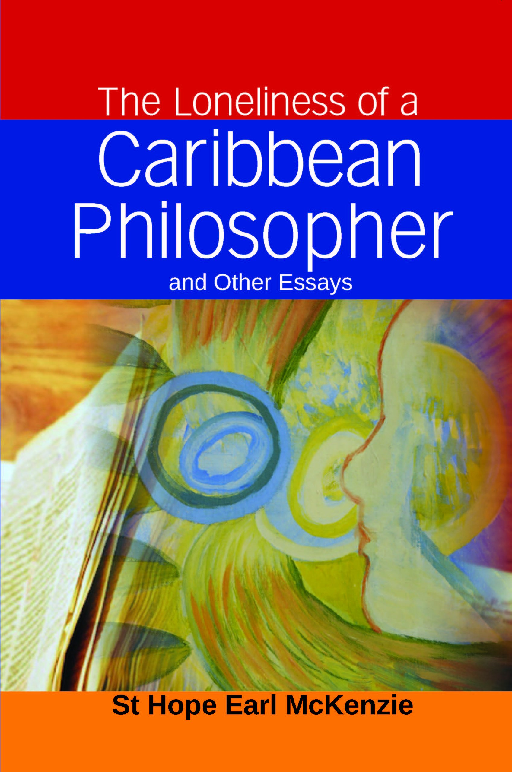 High School Essay Help The Loneliness Of A Caribbean Philosopher And Other Essays Earl Mckenzie   Amazoncom Books Great Gatsby Essay Thesis also Essay On Cow In English The Loneliness Of A Caribbean Philosopher And Other Essays Earl  Sample Of English Essay