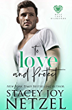 To Love and Protect (Must Love Diamonds Book 4)