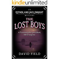 The Lost Boys: A Victorian police procedural, full of suspense (Esther & Jack Enright Mystery Book 8)