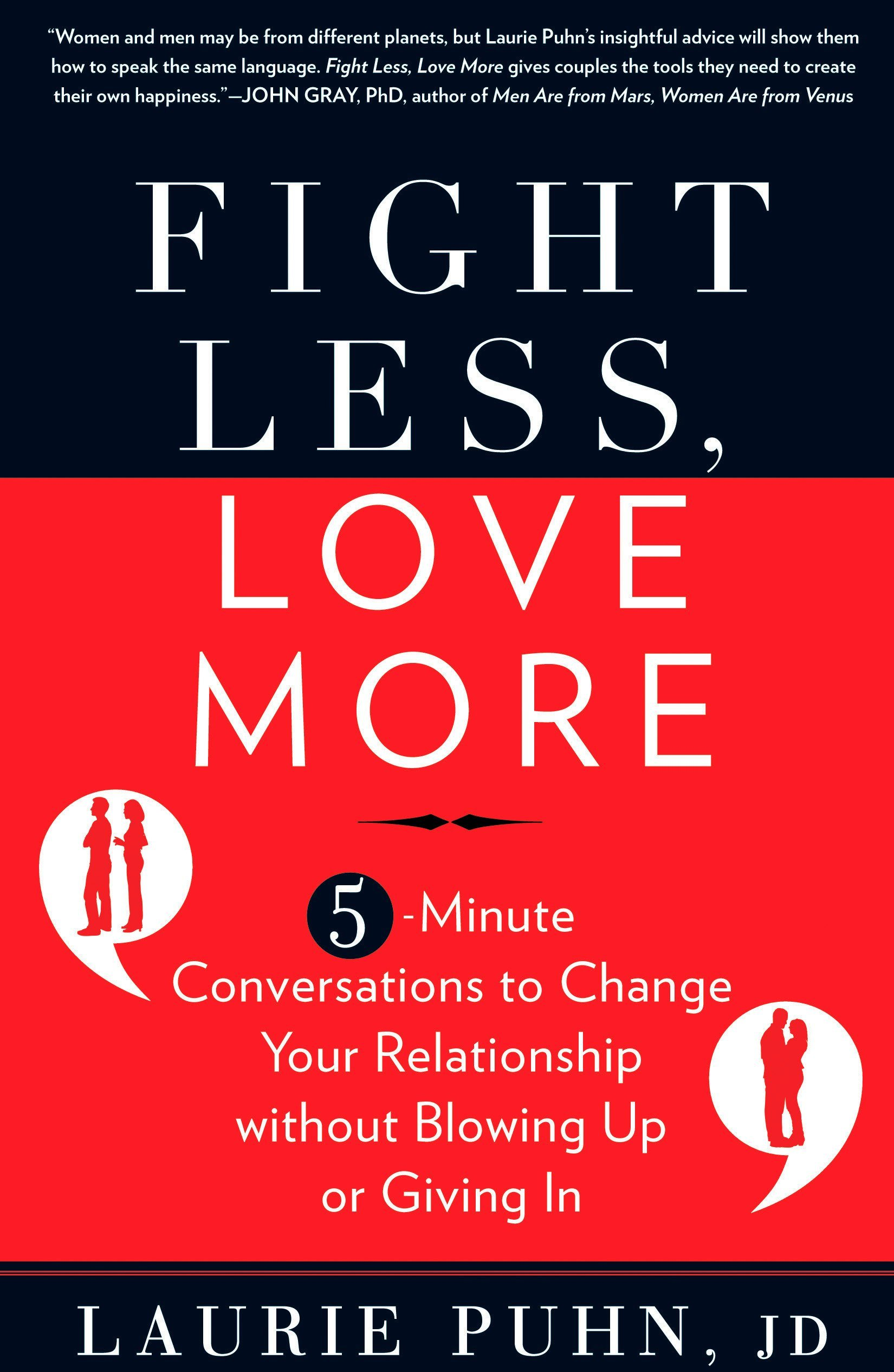 Amazon fr - Fight Less, Love More: 5-Minute Conversations to