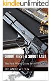 Shoot First & Shoot Last: The Real World Guide To Pistol Craft