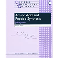 Amino Acid and Peptide Synthesis 2/e (Oxford Chemistry Primers)