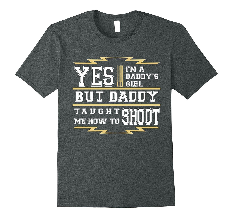 Yes Im Daddys Girl T- Shirt-CD