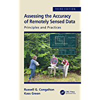 Assessing the Accuracy of Remotely Sensed Data: Principles and Practices, Third Edition