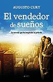 El vendedor de sueños: La novela que regala ilusiones