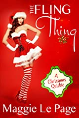 The Fling Thing: A Christmas Quickie Kindle Edition