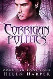 Corrigan Politics: Blood Politics (Corrigan Series Book 4) (English Edition)