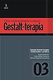 A clínica, a relação psicoterapêutica e o manejo em Gestalt-terapia (Gestalt-terapia: fundamentos e práticas)