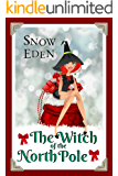 The Witch of the North Pole (Cinnamon Mercy Claus Book 1)