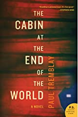 The Cabin at the End of the World: A Novel Kindle Edition
