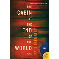 The Cabin at the End of the World: A Novel (English Edition)