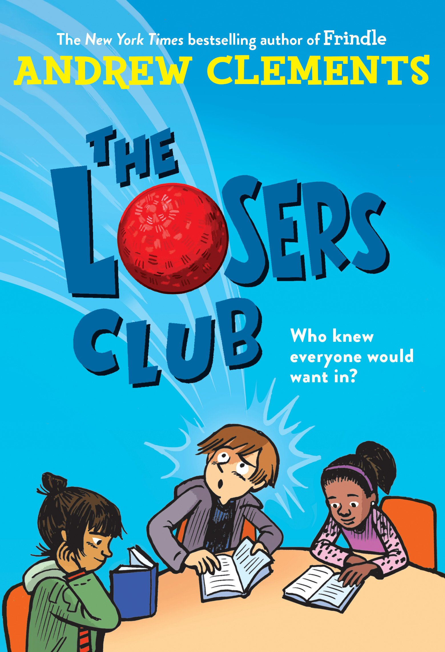 The Losers Club: Andrew Clements: 9780399557583: Amazon com
