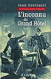 L'inconnu du grand hôtel (Romans historiques)