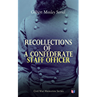 Recollections of a Confederate Staff Officer: Civil War Memories Series