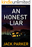 An Honest Liar: A Gripping Crime Mystery That Will Have You At The Edge Of Your Seat