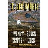Twenty-Seven Cents of Luck: A Floyd Kaetin Paranormal Western