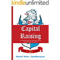 Capital Raising: The 5-Step System for Raising Capital from Private Investors