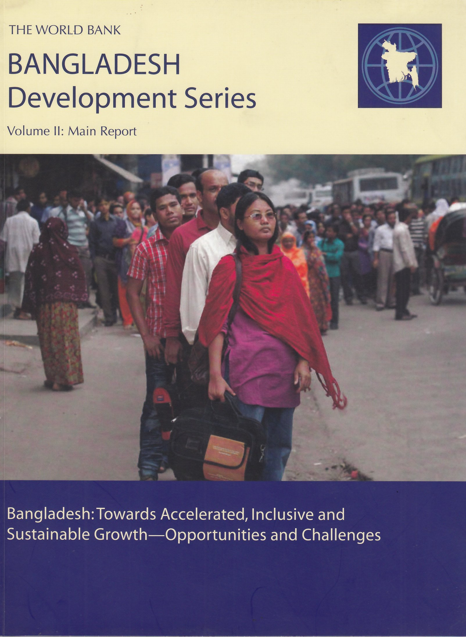 Download Bangladesh Towards Accelerated, Inclusive and Sustainable Growth: Opportunities and Challenges, Volume II: Main Report pdf