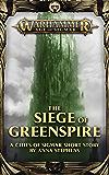 The Siege of Greenspire (Warhammer Age of Sigmar)