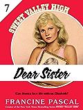 Dear Sister (Sweet Valley High #7)