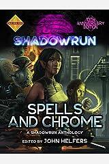 Shadowrun: Spells and Chrome (Shadowrun Anthology Book 1) Kindle Edition