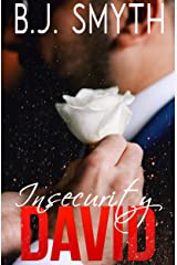 Insecurity: David #7 Kindle Edition