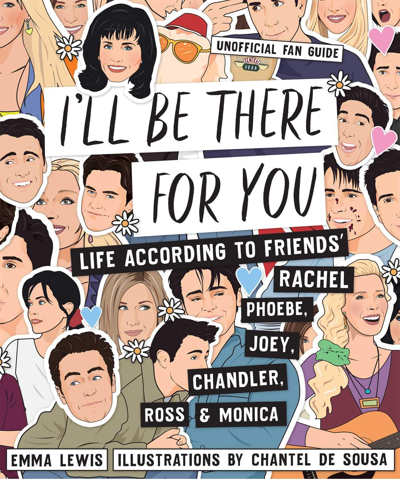 Amazon com: I'll Be There For You: Life according to Friends