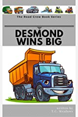 Desmond Wins Big (The Road Crew Book 2) Kindle Edition