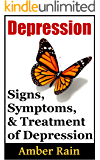 Depression: Signs, Symptoms and Treatment (Mood Disorders, Depression Signs, Anxiety Symptoms Book 2) (English Edition)