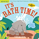 Indestructibles: It's Bath Time!: Chew Proof · Rip Proof · Nontoxic · 100% Washable (Book for Babies, Newborn Books, Safe to