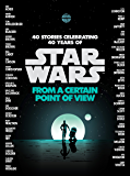 From a Certain Point of View (Star Wars) (English Edition)