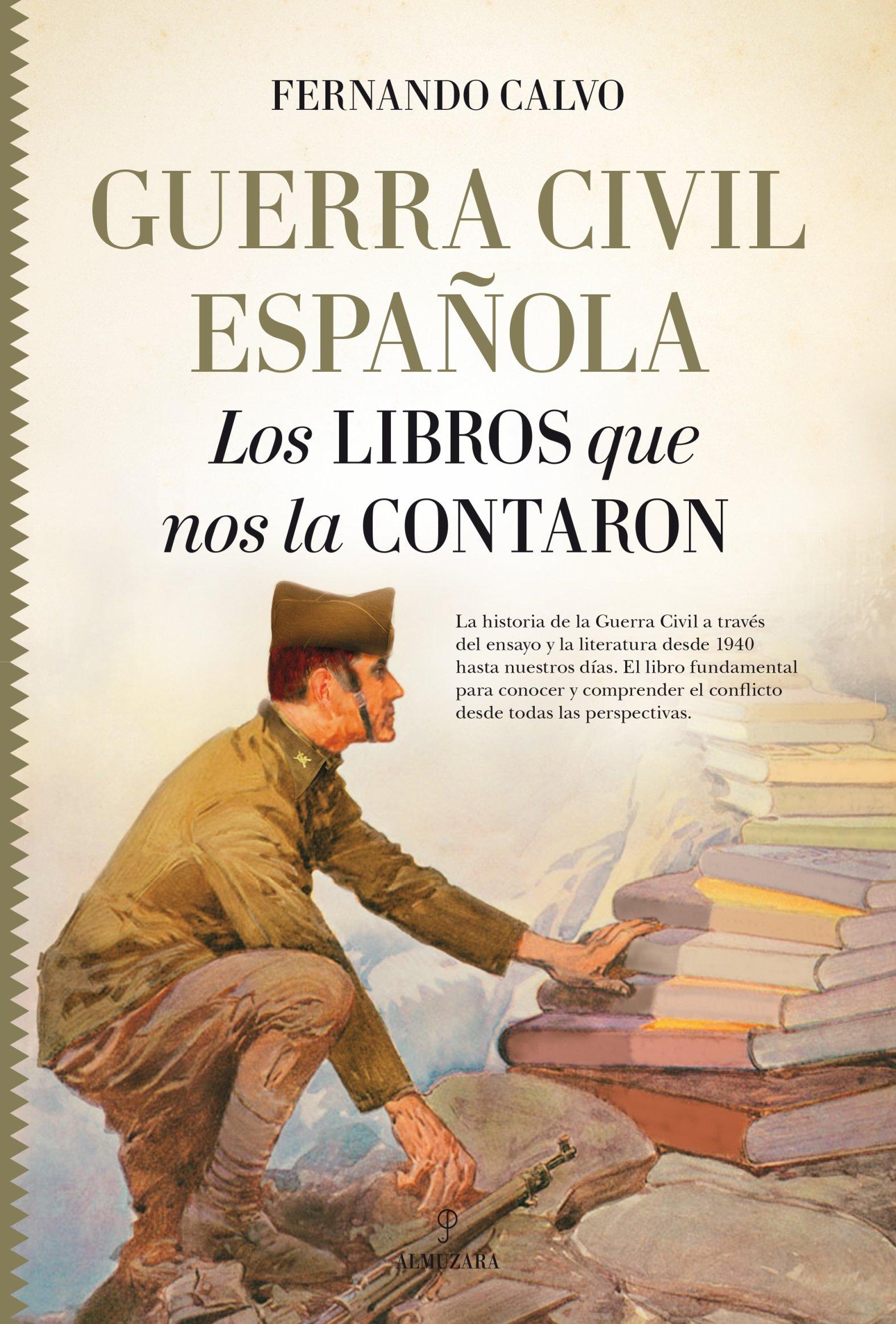 Guerra Civil Española. Los Libros que nos la contaron Historia ...