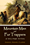 Mountain Men and Fur Trappers of Early Oregon Territory (1905)