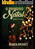 O Primeiro Natal - Um conto da série Batidas Perdidas