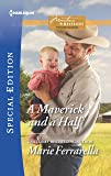 A Maverick and a Half (Montana Mavericks: The Baby Bonanza)