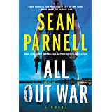 All Out War: A Novel (Eric Steele, 2)
