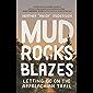 Mud, Rocks, Blazes: Letting Go on the Appalachian Trail (English Edition)