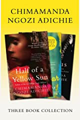 Half of a Yellow Sun, Americanah, Purple Hibiscus: Chimamanda Ngozi Adichie Three-Book Collection Kindle Edition