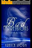 Bad Impressions (a Revive Me novel)